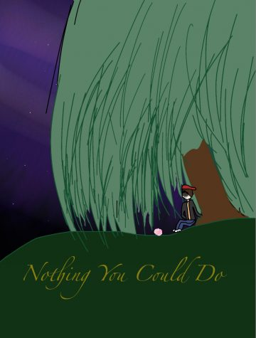 Nothing You Could Do-Part 2
